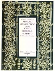 L' attività scientifica di Abramo Massalongo e dei figli Caro, Orseolo, Roberto fra Ottocento e Novecento