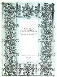 Angelo Messedaglia, mente aristotelica