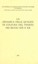 La dinamica delle qualità di coltura del Veneto nei secoli 19. e 20.