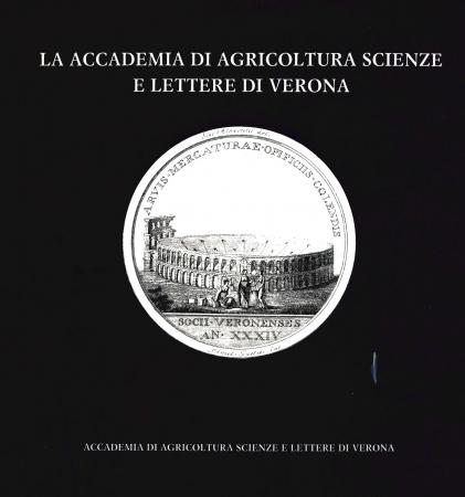 La accademia di agricoltura scienze e lettere di Verona