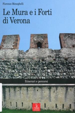 Le mura e i forti di Verona