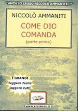 Come Dio comanda / Niccolò Ammaniti. 1