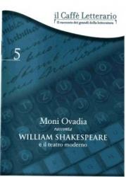 Moni Ovadia racconta William Shakespeare e il teatro moderno