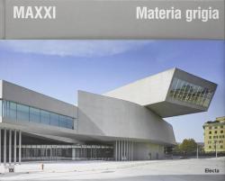 MAXXI materia grigia