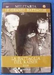 22: La battaglia del Kaiser