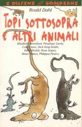 Topi sottosopra e altri animali