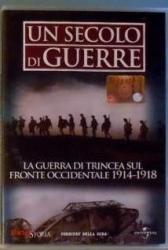 3: La guerra di trincea sul fronte occidentale 1914-1918