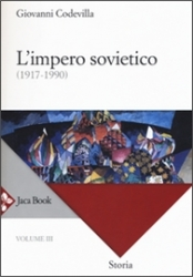 Vol. 3: L'impero sovietico, 1917-1990