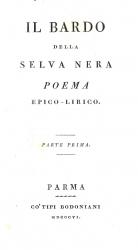 Il bardo della selva nera poema epico-lirico. Parte prima