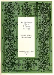 La Biblioteca Civica di Verona ieri e oggi